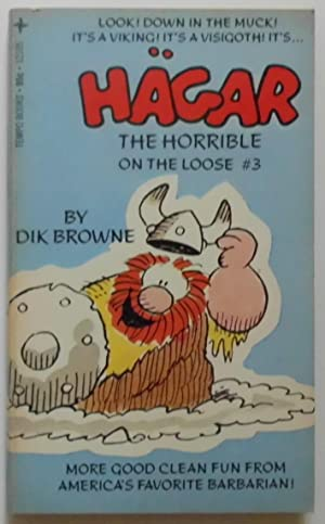 Hagar the Horrible on the Loose.