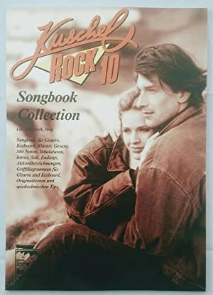 Kuschelrock 10 - Songbook Collection.