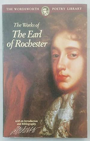 The Works of The Earl of Rochester.