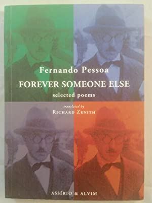 Forever Someone Else: Selected Poem.