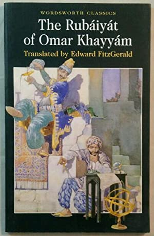 The Rubáiyát of Omar Khayyám.