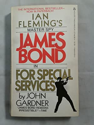 James Bond in for special services.