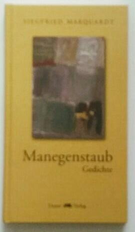Manegenstaub. Gedichte.: Marquardt, Siegfried: