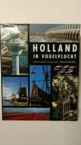 Holland in Vogelvlucht (A Bird's Eve View: Scholten, Herman: