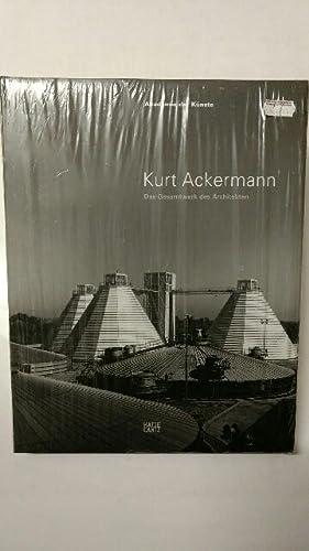 Kurt Ackermann. Das Gesamtwerk des Architekten. Akademie: Schirren, Matthias (Hrsg.):