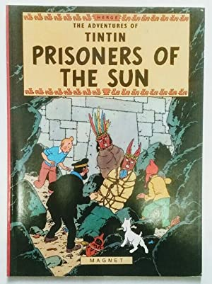 The Adventures of Tintin. Prisoners of the Sun.