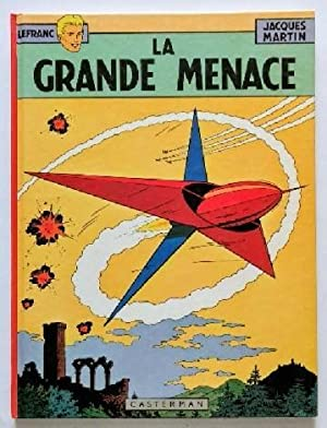 Lefranc Bd.1. La grande menace.