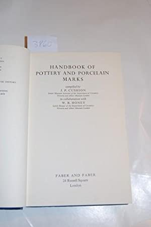 Handbook of Pottery and Porcelain Marks.: Cushion, J. P.