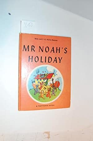 Mr Noah`s Holiday.