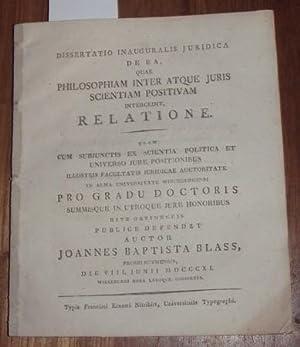 Dissertatio inauguralis iuridica de ea, quae Philosophiam inter atque juris scientiam positium ...