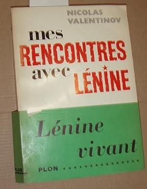 Mes rencontres avec Lénine. Traduit du russe: Valentinov, Nicolas: