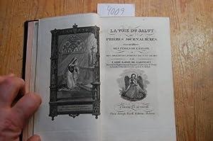La voie du salut ou Prières Journalières,: Zaiguelius, L`Abbé Baron
