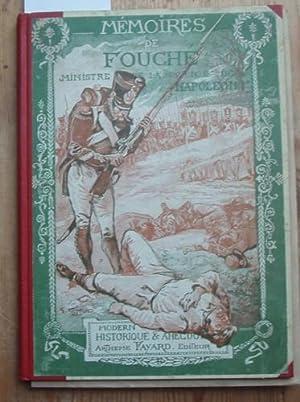 Mémoires sur Fouché. Ministre de la Police: Fouché, Joseph duc