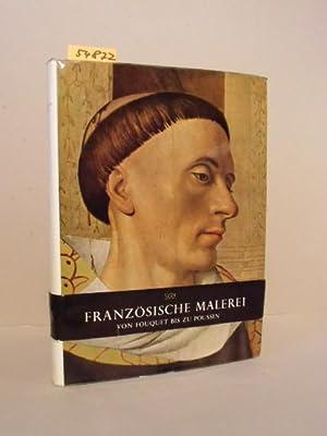 Französische Malerei. Von Fouquet bis zu Poussin.: Chatelet, Albert und