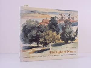 The Light of Nature. Landscape Drawings and Watercolours by Van Dyck and his Contemporaries.