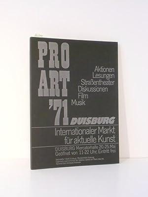 PRO ART `71 Duisburg. Internationaler Markt für: Huber, Thomas (Red.):