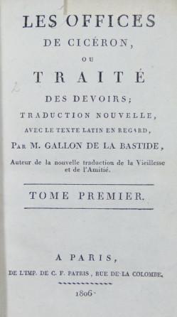 Les Offices de Cicéron, ou Traité des: Ciceron ; Gallon