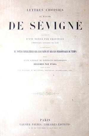 LETTRES CHOISIES DE MADAME DE SEVIGNE. Précédées: de Sévigné