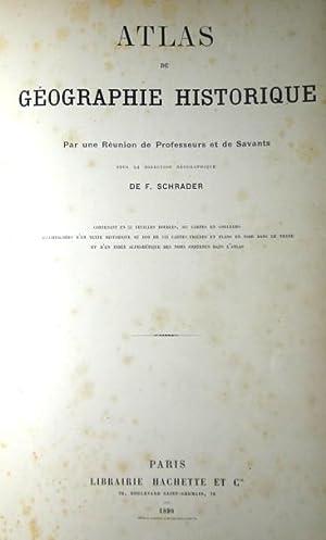 Atlas de géographie historique, par une réunion: Schrader F