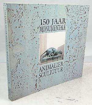 150 jaar monumentale animalier sculptuur: Verbraeken Paul, Schrevens Fernand