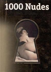 1000 Nudes. Uwe Scheid Collection (Klotz): Koetzle, Hans-Michael and