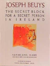Joseph Beuys: The secret block for a: Unnamed, Unnamed: