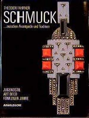 Theodor Fahrner, Schmuck zwischen Avantgarde und Tradition: von Hase-Schmundt, Ulrike,
