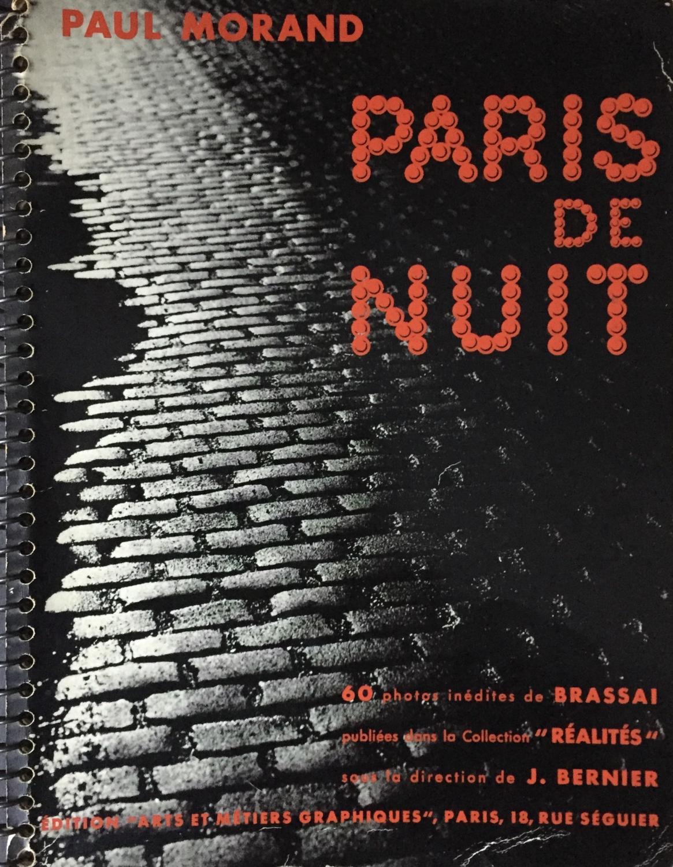 60 Photos Inedites De Brassai Publiees Dans La Collection Realites Edition Arts Et Metiers Graphique Paris 1933
