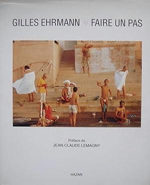 Ehrmann, Gilles. Faire un pas.