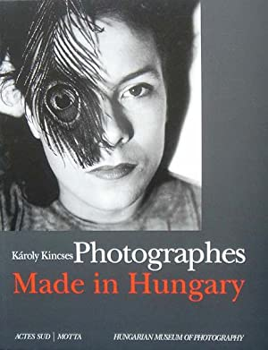 Photographes Made in Hungary.: Károly Kincses