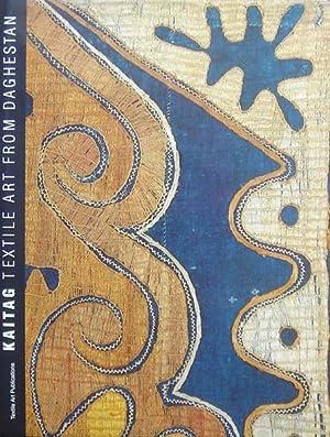 Kaitag. Textile Art from Daghestan.: Robert Chenciner