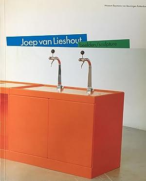 van Lieshout, Joep. Beelden / Sculpture.