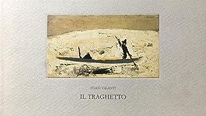 Valenti, Italo. Il Traghetto.