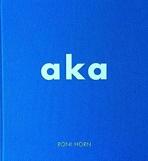 Horn, Roni. aka.