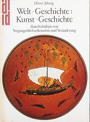 Welt - Geschichte: Kunst - Geschichte. Zum: Dieter Jähnig