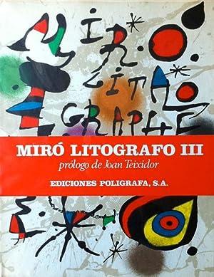 Miró, Joan. Litografo III 1964 - 1969.: Joan Teixidor