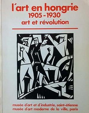 L'art en Hongrie 1905 - 1930. Art