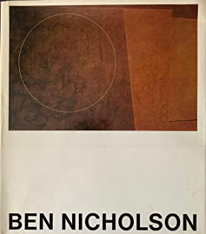 Nicholson, Ben. Drawings, Paintings And Reliefs. 1911 1968.: John