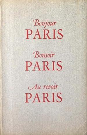 Oorthuys, Cas. Bonjour Paris, Bonsoir Paris, Au revoir Paris.: Jan Brusse