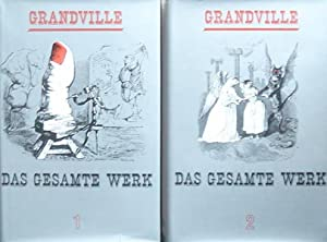 Grandville. Das gesamte Werk.: d. i. Jean-Ignace-Isidore
