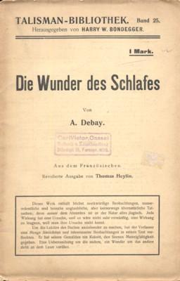Die Wunder des Schlafes und des Magnetismus.: Debay, A.: