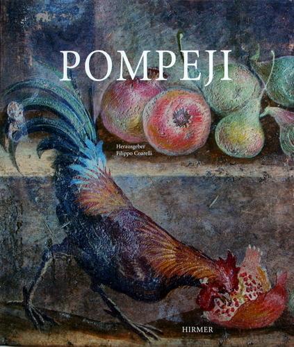 Pompeji. Fotogr. von Alfredo und Pio Foglia.: Coarelli, Filippo (Hrsg.),