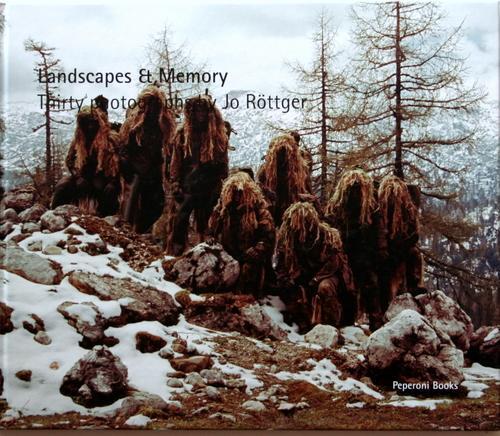 Landscapes & memory : thirty photographs by Jo Röttger ; Afghanistan 2010 ; [exhibition, Bayerisches Armeemuseum, Ingolstadt, 29 May - 1 September 2013]. [ed. by Ansgar Reiß and Martin Bayer]. - Röttger, Jo