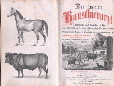 Der illustirte Hausthierarzt für Landwirthe und Hausthierbesitzer.: Zipperlen, Wilhelm: