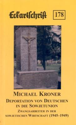 Deportation von Deutschen in die Sowjetunion : Kroner, Michael: