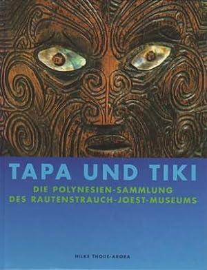 Tapa und Tiki : die Polynesien-Sammlung des: Thode-Arora, Hilke und