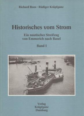 Historisches vom Strom; Bd. 1., Ein nautischer: Boos, Richard und