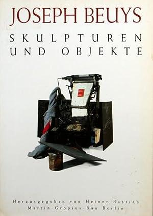 Joseph Beuys; Teil: Skulpturen und Objekte : Bastian, Heiner [Hrsg.]: