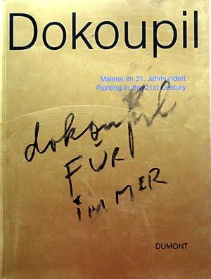 Dokoupil : Malerei im 21. Jahrhundert ;: Dickhoff, Wilfried (Hrsg.)