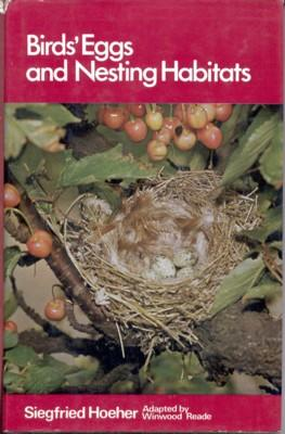 Birds`s Eggs and Nesting Habitats. Translated and: Hoeher, Siegfried: